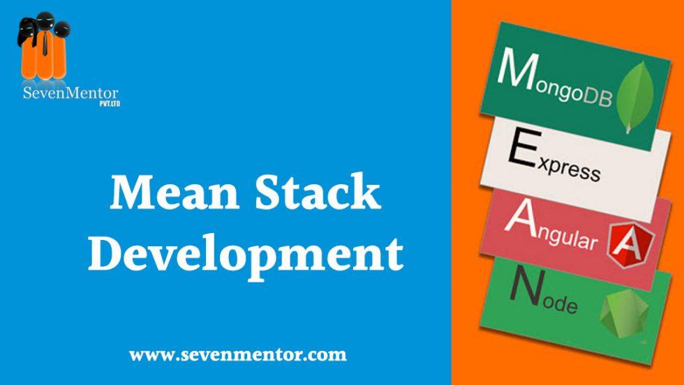 MEAN Stack- Next Generation Development