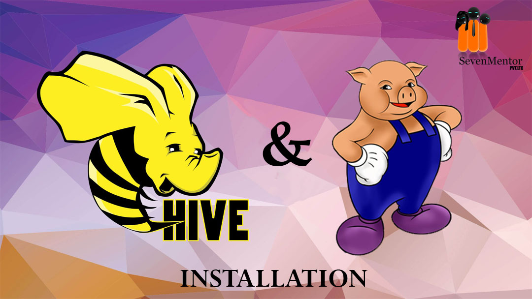 Apache Pig and Hive Installation Single Node Machine