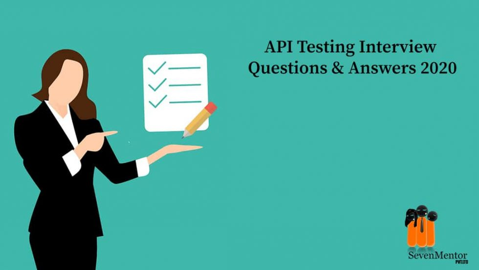 API Testing Interview Questions and Answer 2020