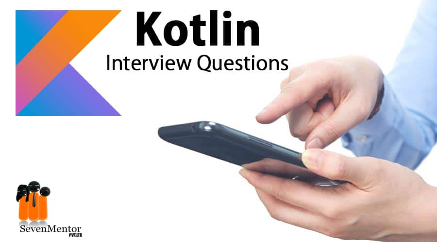 Kotlin interview Question and answer 2020