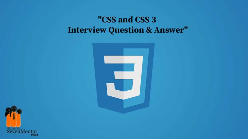 Top 20+ Popular CSS Interview Questions And Answers