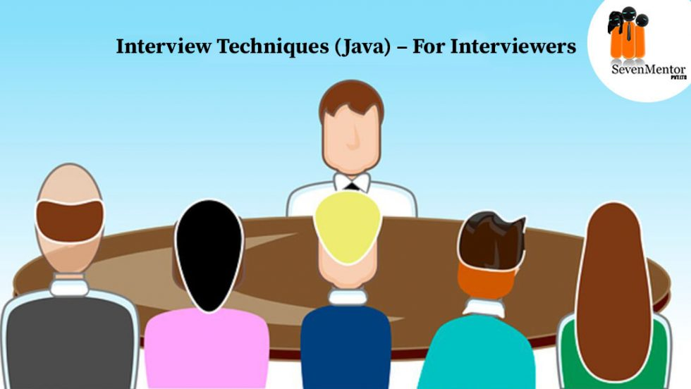 Interview Techniques (Java) – For Interviewers
