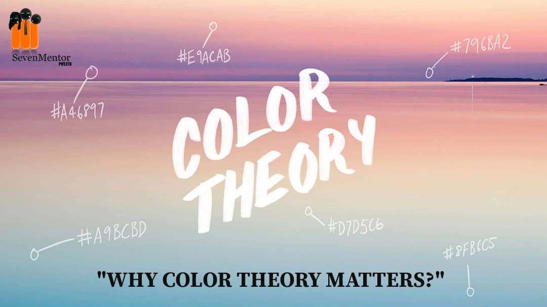 Why Color Theory Matters?