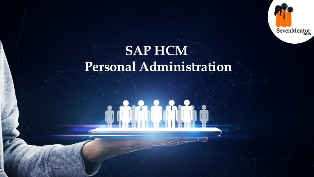SAP HCM Personnel Administration